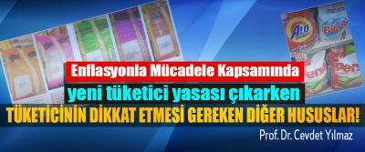 Enflasyonla Mücadele Kapsamında yeni tüketici yasası çıkarken Tüketicinin dikkat etmesi gereken diğer hususlar!