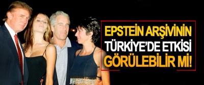 Epstein Arşivinin Türkiye'de Etkisi Görülebilir mi!