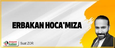 Erbakan Hoca'mıza