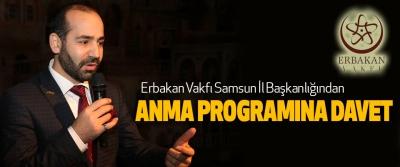 Erbakan Vakfı Samsun İl Başkanlığından Anma Programına Davet