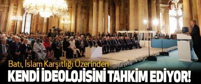 Erdoğan: Batı, İslam Karşıtlığı Üzerinden Kendi İdeolojisini Tahkim Ediyor!