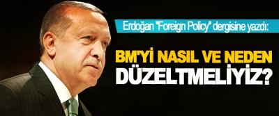 Erdoğan: BM'yi nasıl ve neden düzeltmeliyiz?