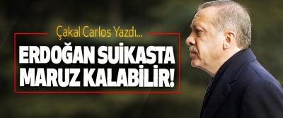 Erdoğan Suikasta Maruz Kalabilir!