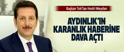 Erdoğan Tok, Aydınlık'ın Karanlık Haberine Dava Açtı
