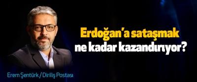 Erdoğan'a sataşmak ne kadar kazandırıyor?