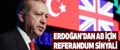 Erdoğan'dan AB İçin Referandum Sinyali