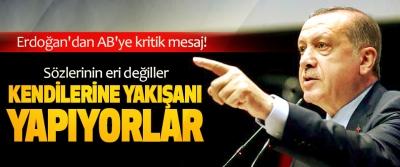 Erdoğan'dan AB'ye kritik mesaj!