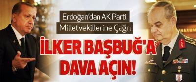 Erdoğan'dan AKP milletvekillerine çağrı