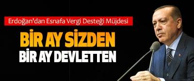 Erdoğan'dan Esnafa Vergi Desteği Müjdesi