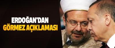 Erdoğan'dan Görmez Açıklaması