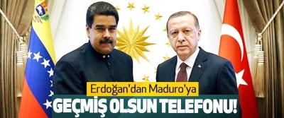 Erdoğan'dan Maduro'ya Geçmiş Olsun Telefonu!