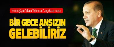 Erdoğan'dan 'Sincar' açıklaması