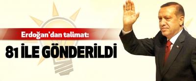 Erdoğan'dan talimat:81 İle Gönderildi