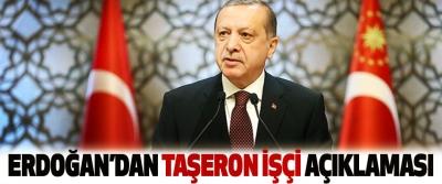 Erdoğan'dan Taşeron İşçi Açıklaması