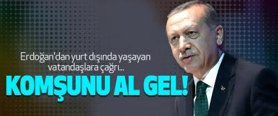 Erdoğan'dan yurt dışında yaşayan vatandaşlara çağrı...
