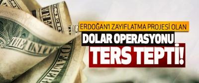 Erdoğan'ı zayıflatma projesi olan dolar operasyonu ters tepti!