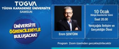Erem Şentürk TÜGVA Karadeniz Bölgesi Üniversite Öğrencileriyle Buluşacak!