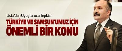 Erhan Usta: Uyuşturucu Tehlikesi Türkiye Ve Samsun'umuz İçin Önemli Bir Konu