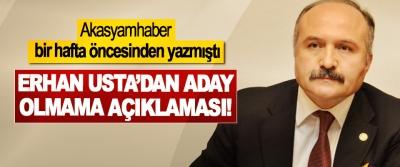Erhan Usta'dan aday olmama açıklaması!