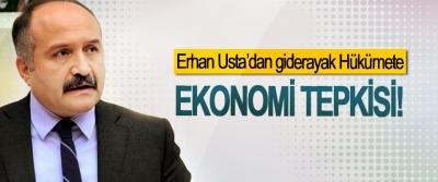 Erhan Usta'dan giderayak Hükümete Ekonomi Tepkisi!