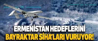 Ermenistan Hedeflerini Bayraktar SİHA'ları Vuruyor!