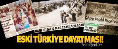 Eski Türkiye dayatması!
