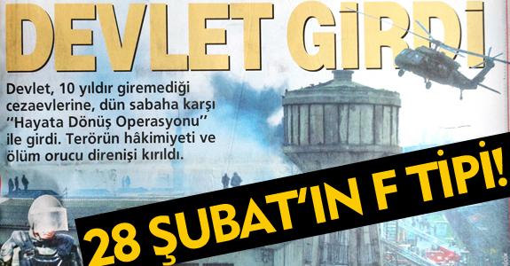 28 ŞUBAT'IN F TİPİ!