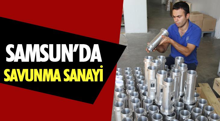 Samsun'da Savunma Sanayi