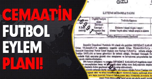 CEMAAT'İN FUTBOL EYLEM PLANI!