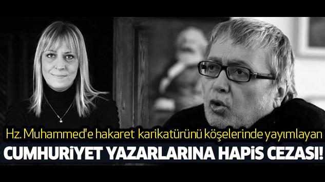 Cumhuriyet Gazetesi yazarlarına 2'şer yıl hapis...
