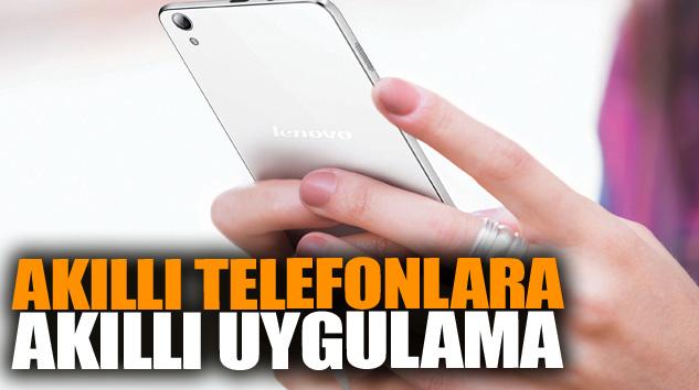 Akıllı Telefonlara Akıllı Uygulama