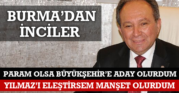 YILMAZ'I ELEŞTİRSEM MANŞET OLURDUM