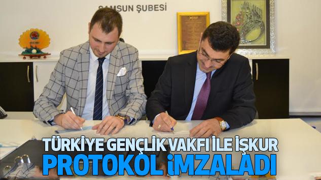 Türkiye Gençlik Vakfı İle İşkur Protokol İmzaladı