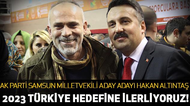 Türkiye 2023 Türkiye Hedefi İlerliyor