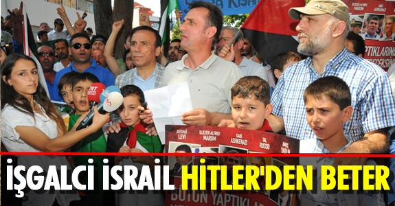 İŞGALCİ İSRAİL HİTLER'DEN BETER