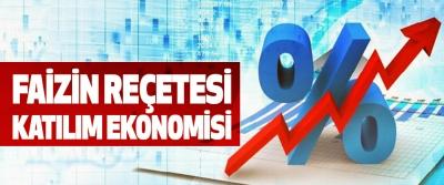 Faizin Reçetesi Katılım Ekonomisi