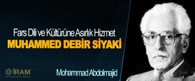Fars Dili ve Kültürüne Asırlık Hizmet: Muhammed Debir Siyaki