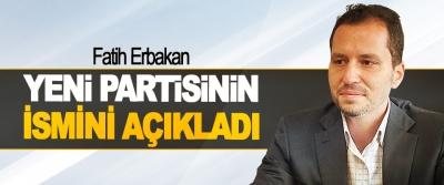 Fatih Erbakan Yeni Partisinin İsmini Açıkladı
