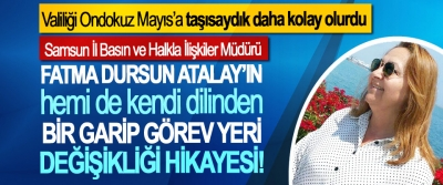 Fatma Dursun Atalay'ın hemi de kendi dilinden bir garip görev yeri değişikliği hikayesi!