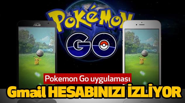 Pokemon Go uygulaması Gmail Hesabınızı İzliyor