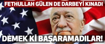 Fethullah Gülen Darbeyi Kınadı