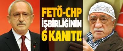 FETÖ-CHP İşbirliğinin 6 Kanıtı!