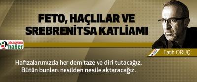 Feto, Haçlılar Ve Srebrenitsa Katliamı