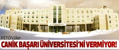 Fetö'cüler canik başarı üniversitesi'ni vermiyor!