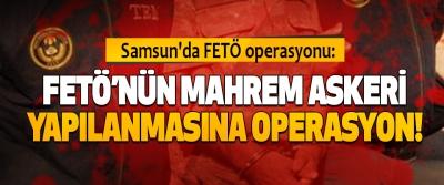 Fetö'nün Mahrem Askeri Yapılanmasına Operasyon!