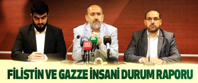 Filistin Ve Gazze İnsani Durum Raporu