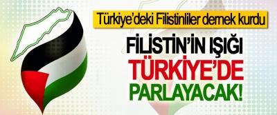 Filistin'in ışığı Türkiye'de parlayacak!