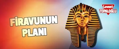 Firavunun Planı