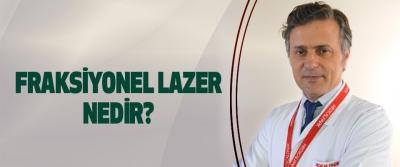 Fraksiyonel lazer nedir?