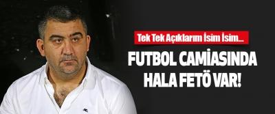 Futbol Camiasında Hala FETÖ Var!